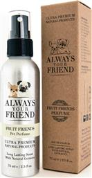 Always Your Friend Fruit Friends Άρωμα Για Σκύλους 75ml